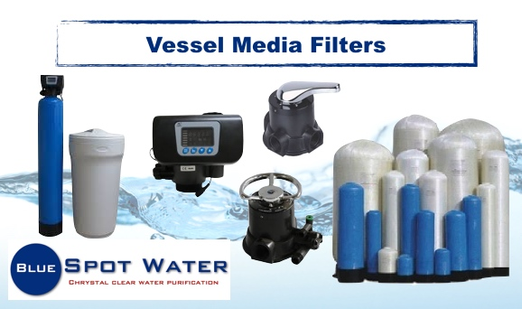 Vessel Media Filters www.bluespotwater.co.za