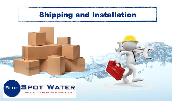 Shipping, Delivery,Courier, Installation and Service www.bluespotwater.co.za